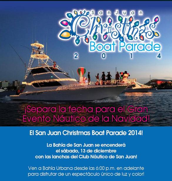 San Juan Christmas Boat Parade 2014. Info, photos & future events.
