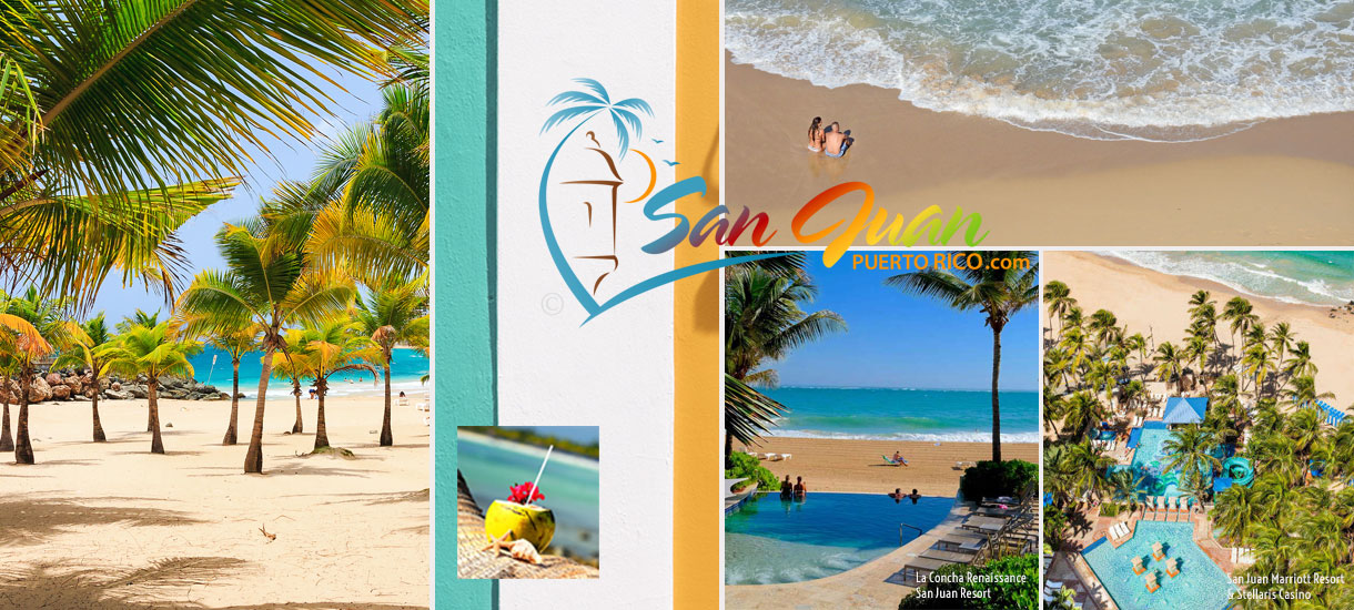 Guide to Best Beaches in San Juan Puerto Rico, Hotels & Resorts on the Beach